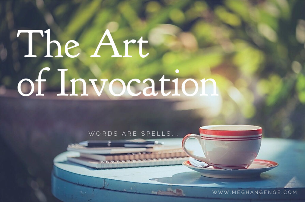 The Art of Invocation words are spells